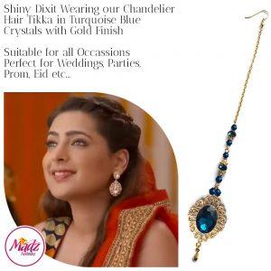 Madz Fashionz USA: Shiny Dixit Chandelier Maang Tikka Hair Tikka Zee Tv ZKM Gold Turquoise Blue