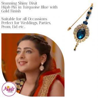 Madz Fashionz USA: Shiny Dixit Chandelier Hijab Pin Stick Pin Hijab Jewels Zee Tv ZKM Gold Turquoise Blue